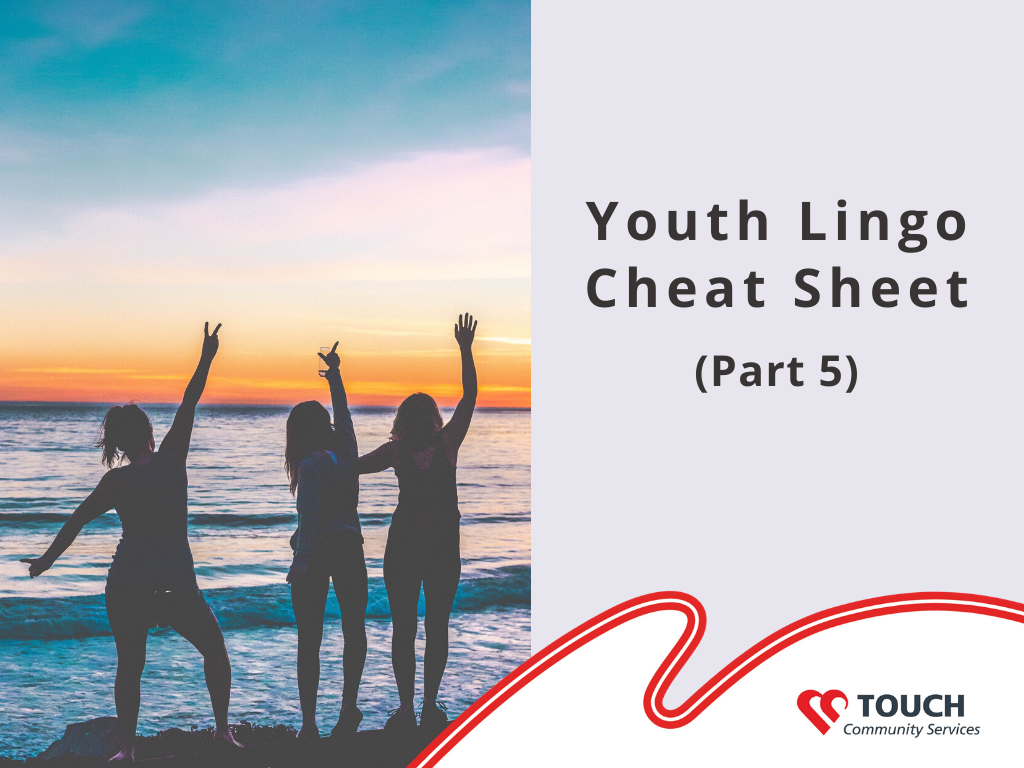 Youth Lingo Cheat Sheet (Part 5)