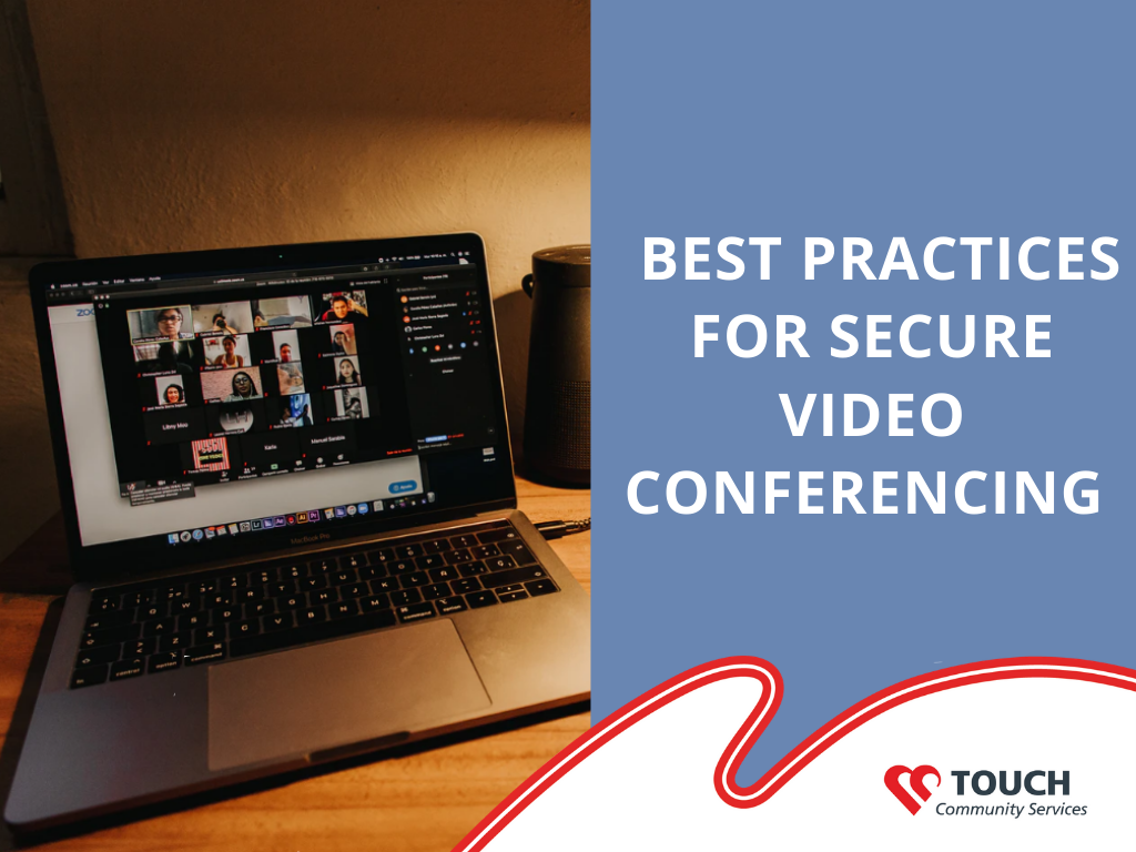 Video Conferencing the Safe Way