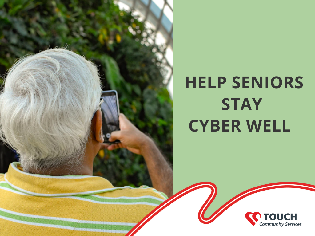 Help Seniors Stay Cyber Well