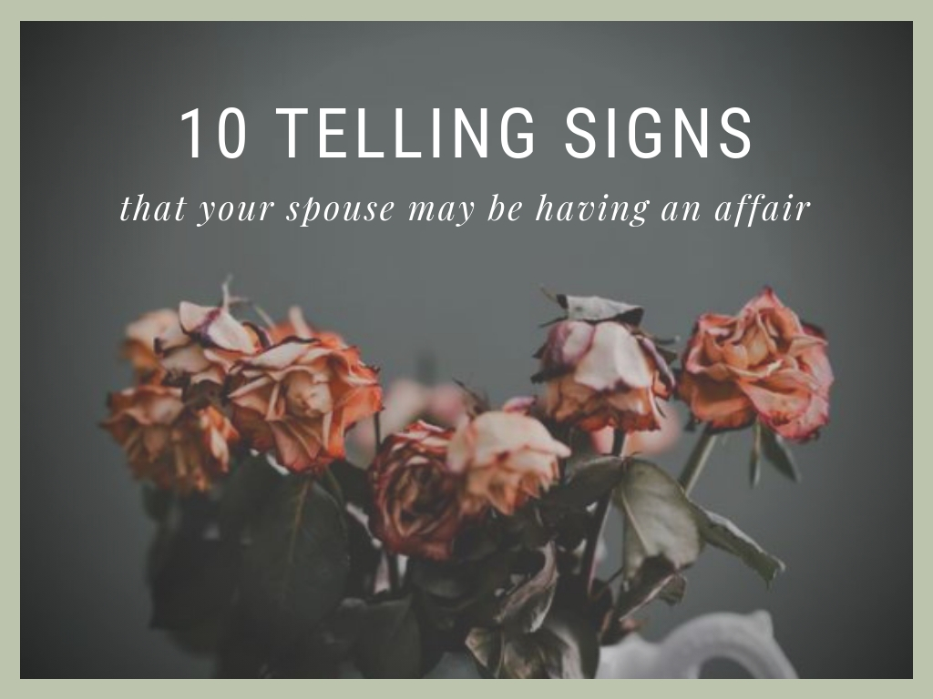 signs of an affair wife
