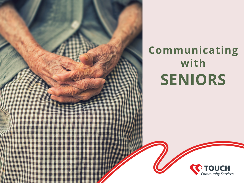 The Art of Communicating with Seniors