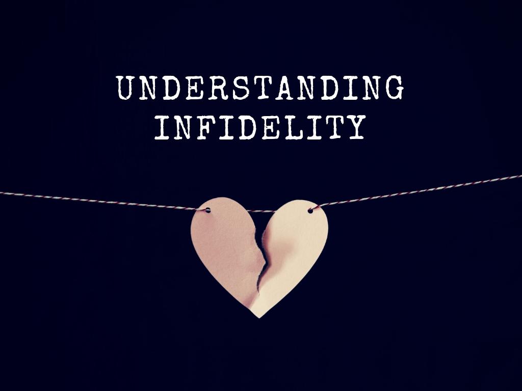 Understanding Marital Infidelity