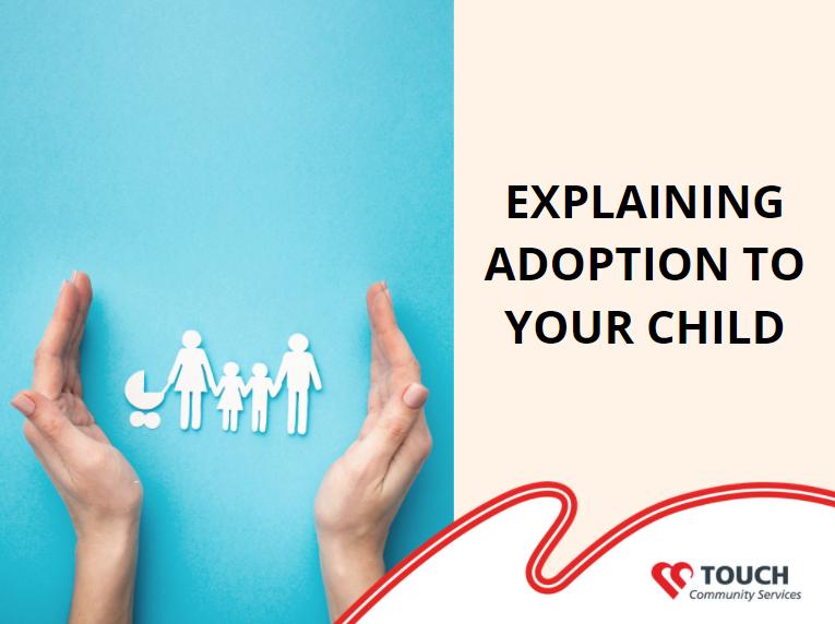 Explaining Adoption to Your Child
