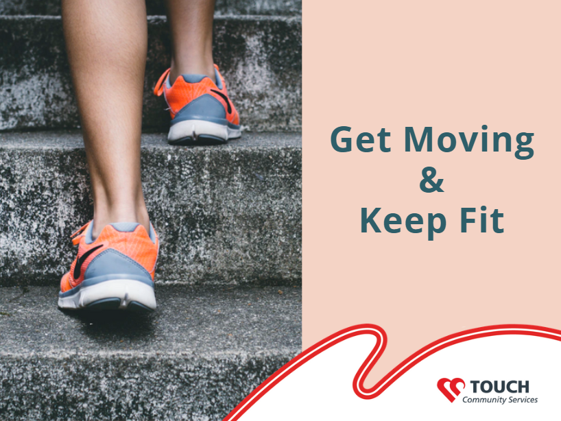 Get Moving and Keep Fit