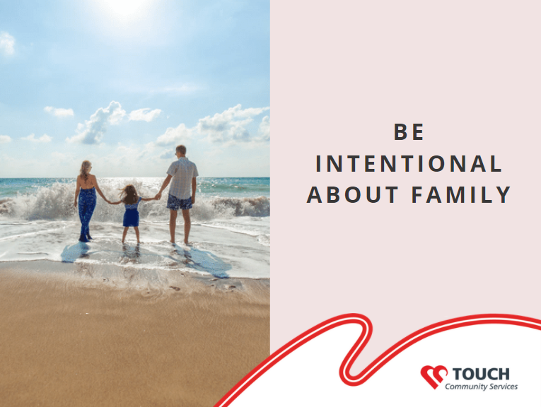 Be Intentional About Family