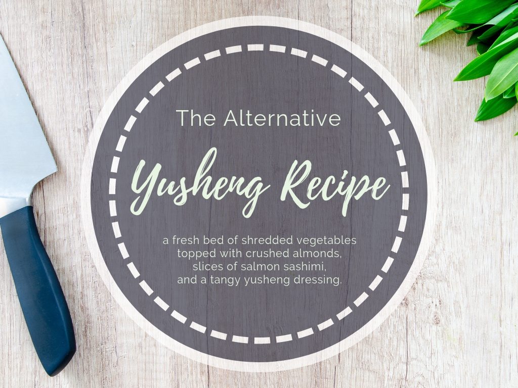 The Alternative Yusheng Recipe