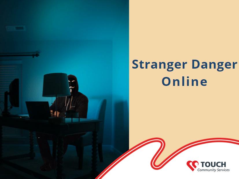 Stranger Danger Online