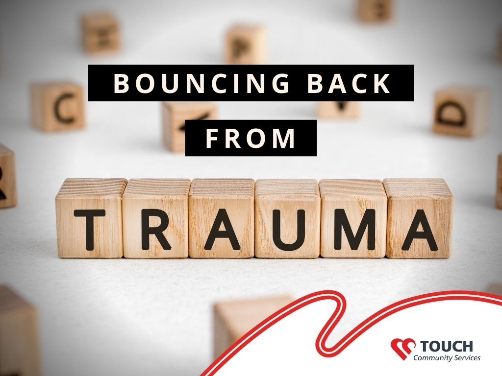 Bouncing Back From Trauma